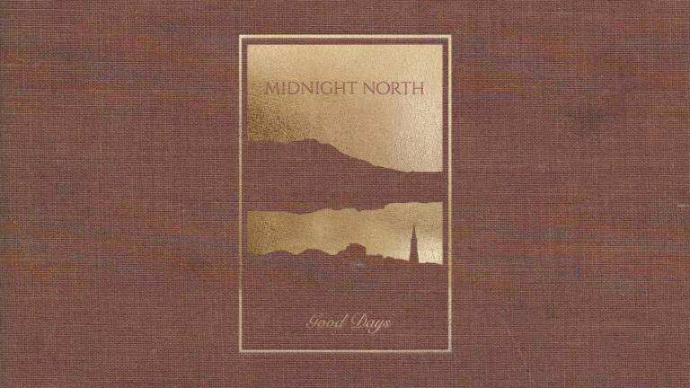 Midnight North Good Days