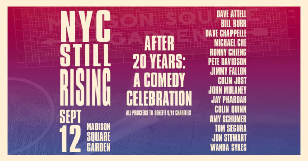 NYC Still Rising After 20 Years: A Comedy Celebration with Pete Davidson and Jon Stewart - NYSMusic